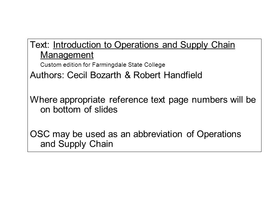 Text: Introduction to Operations and Supply Chain Management