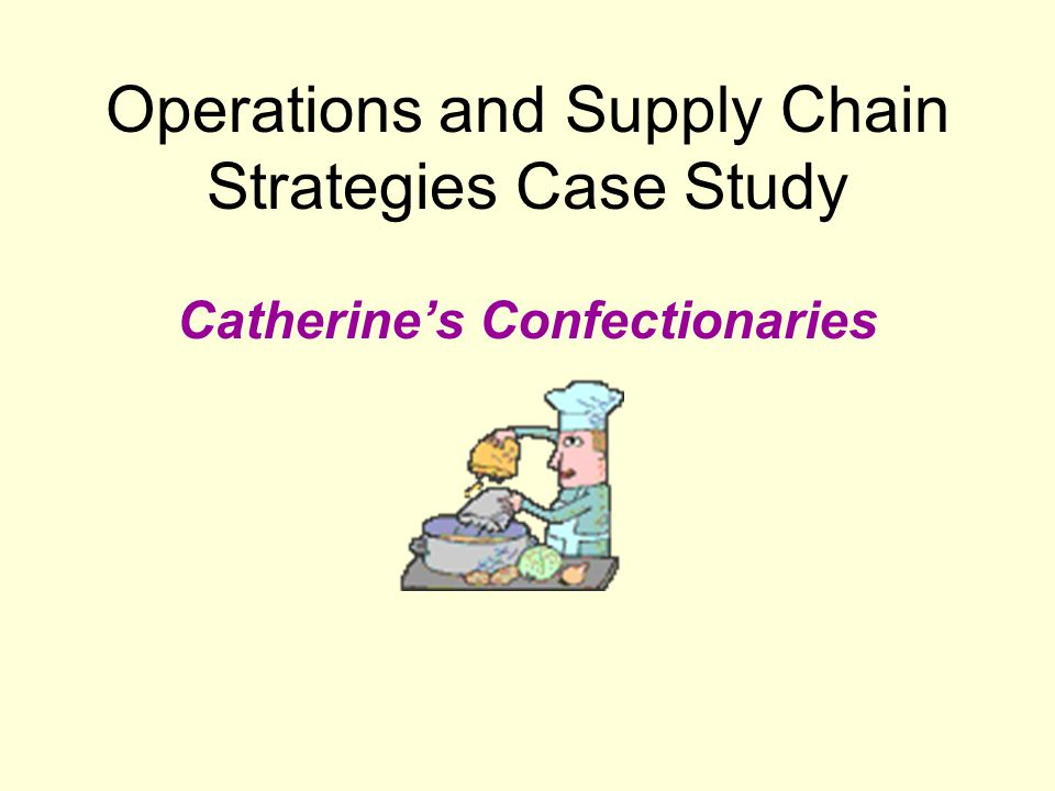 Operations and Supply Chain Strategies Case Study