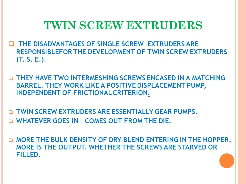 TWIN SCREW EXTRUDERS  - ppt video online download