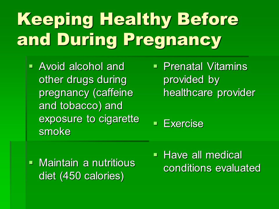 Keeping Healthy Before and During Pregnancy