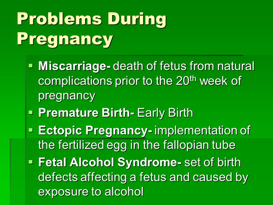 Problems During Pregnancy