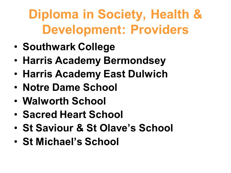 Diploma in Society, Health & Development: Providers