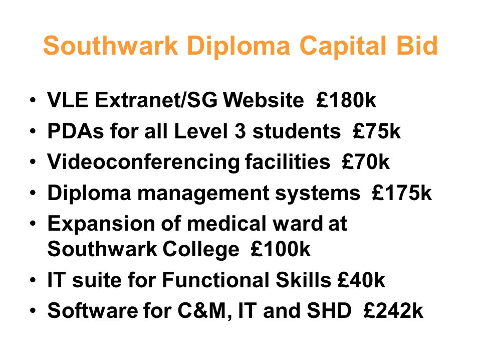 Southwark Diploma Capital Bid