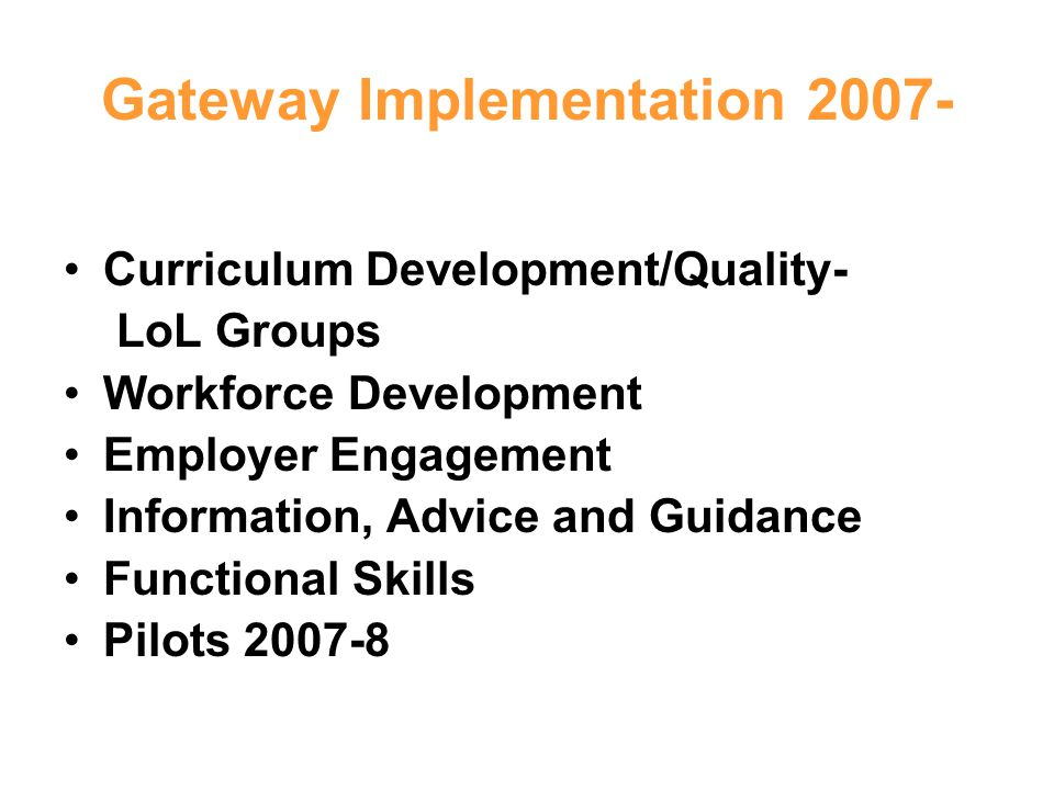 Gateway Implementation 2007-