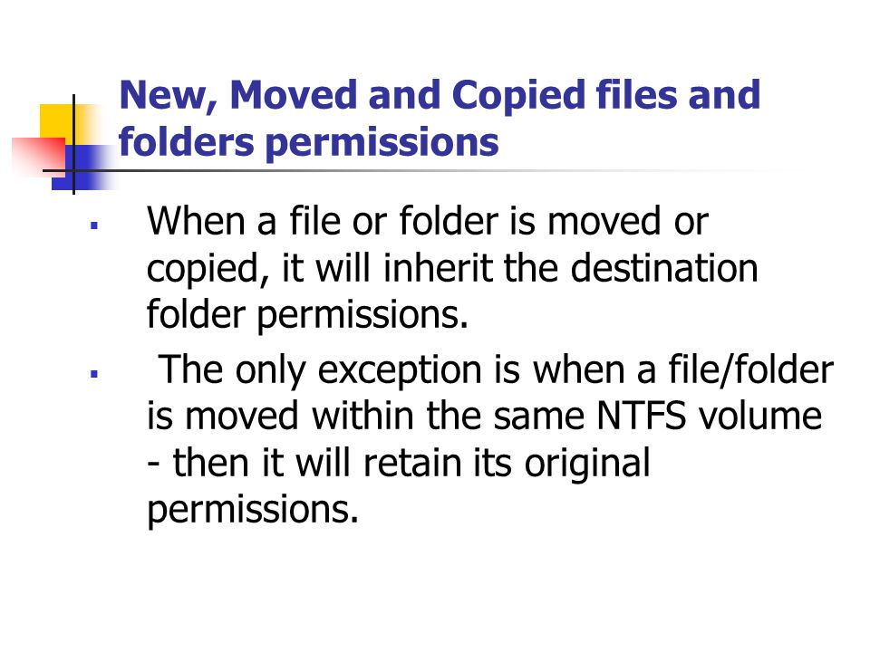 New, Moved and Copied files and folders permissions