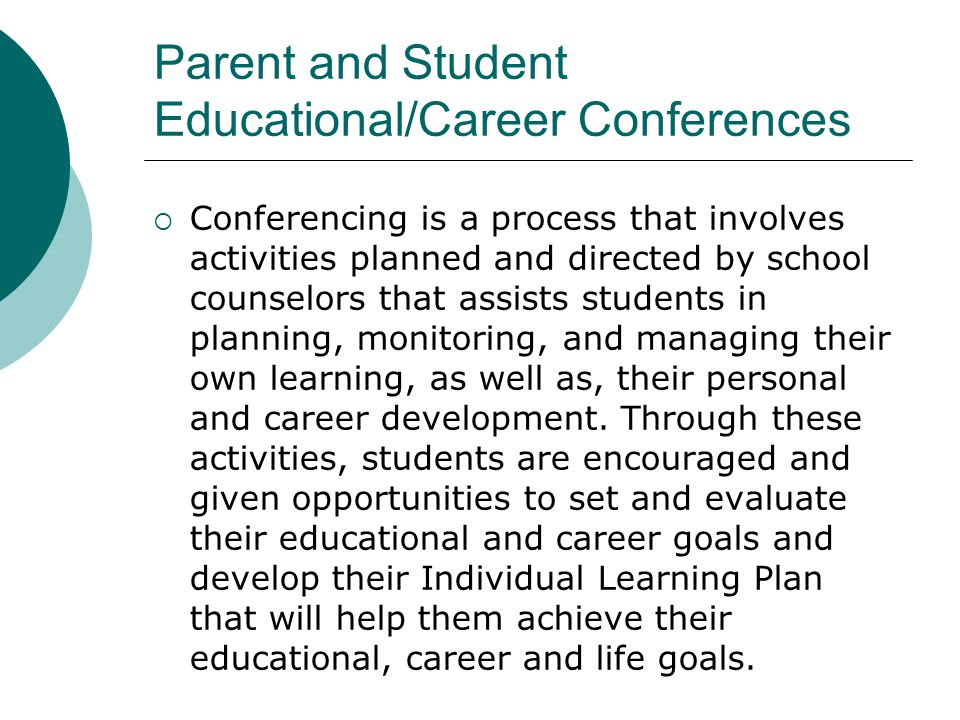 Parent and Student Educational/Career Conferences