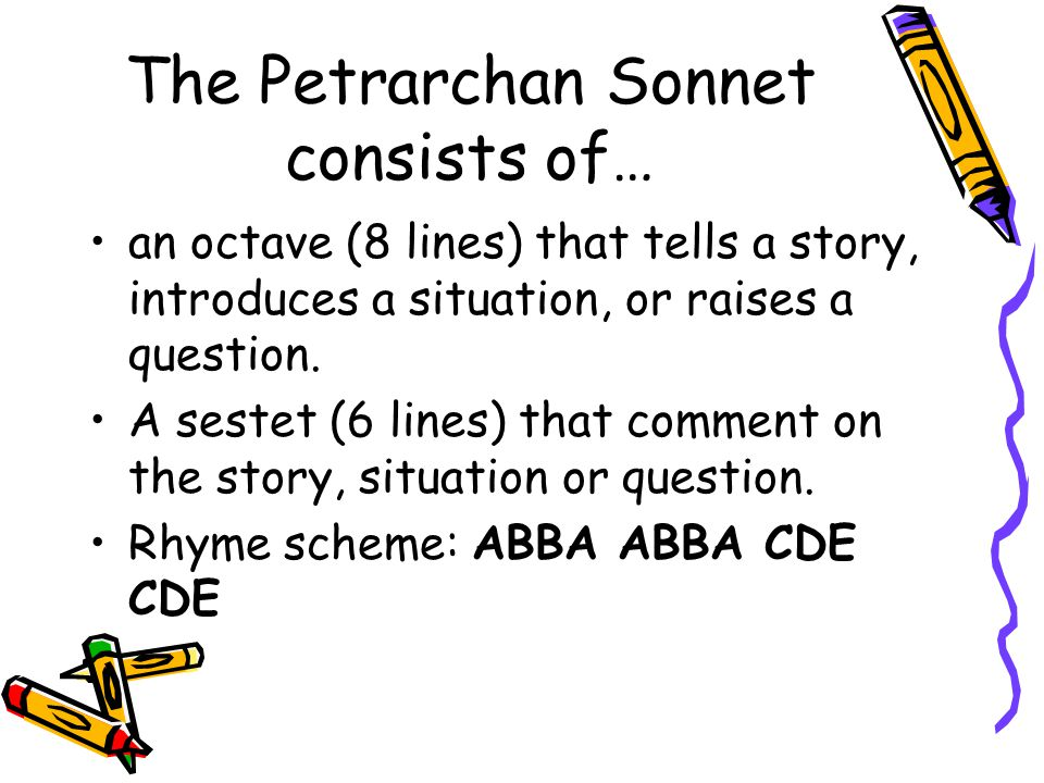 The Petrarchan Sonnet consists of…