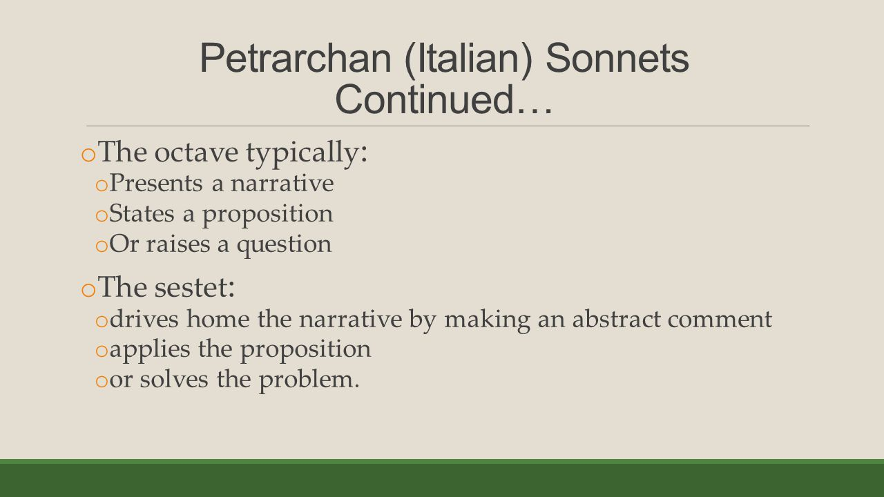 Petrarchan (Italian) Sonnets Continued…