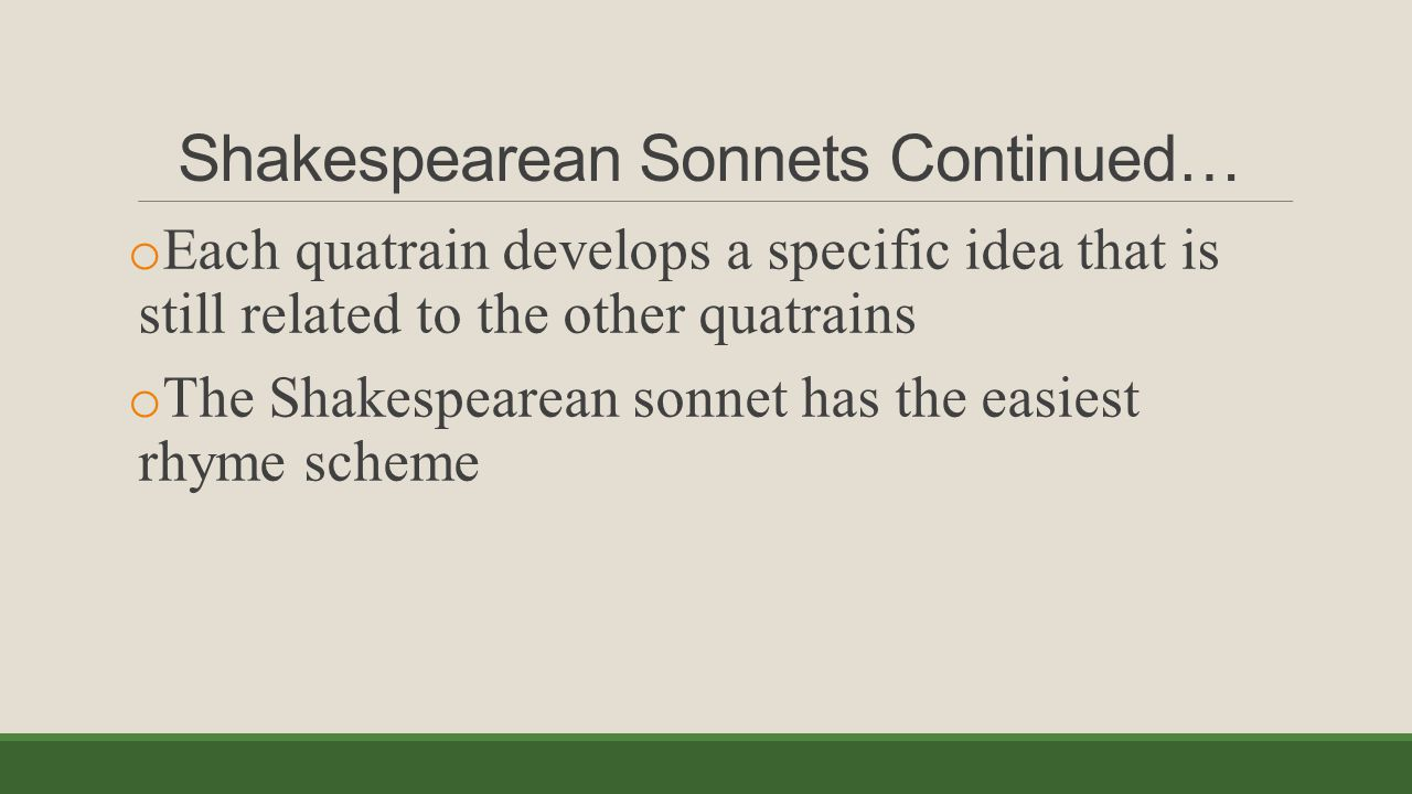 Shakespearean Sonnets Continued…