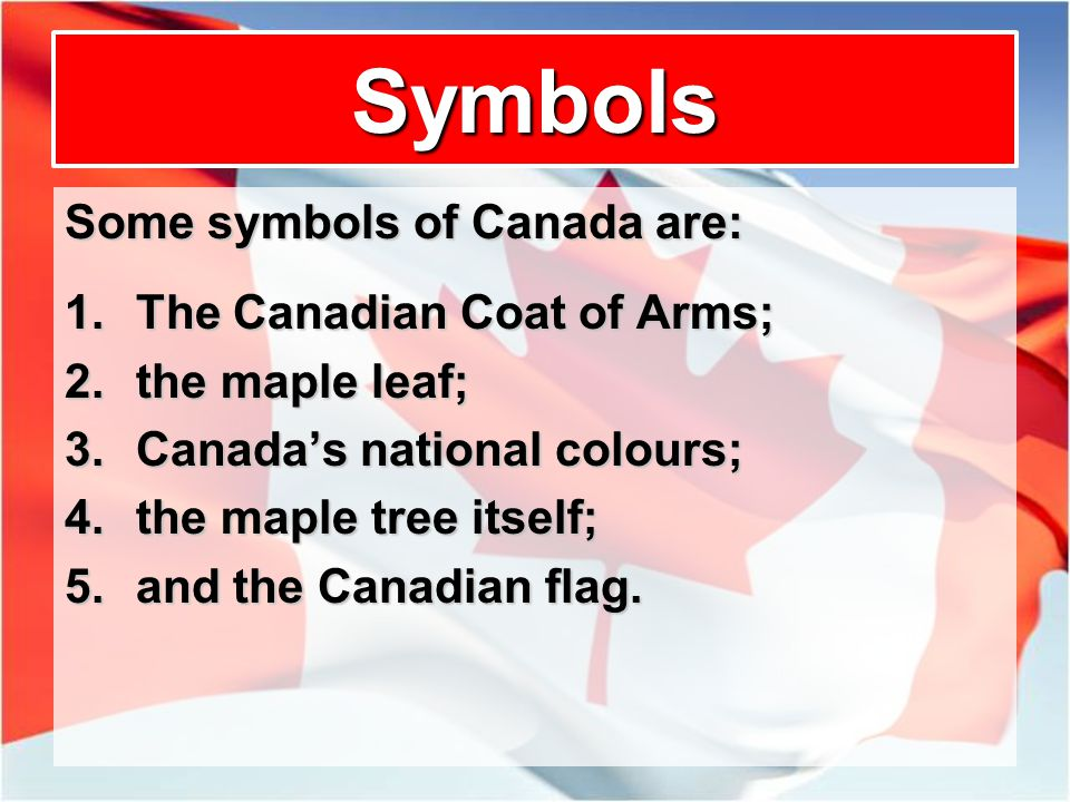 The Maple Leaf Symbol Of Canada Ppt Video Online Download