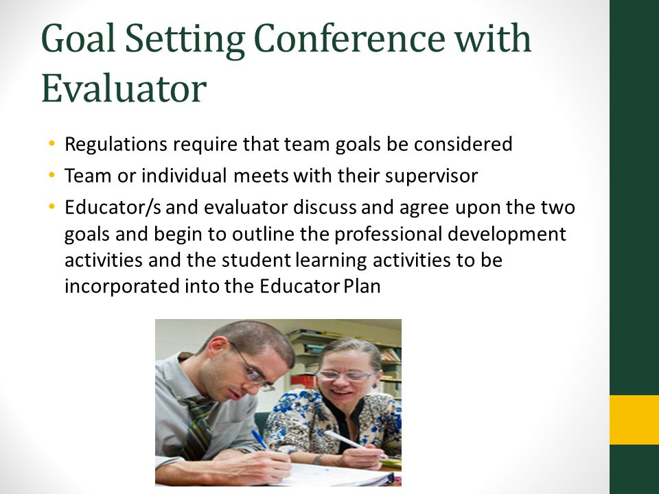 Goal Setting Conference with Evaluator