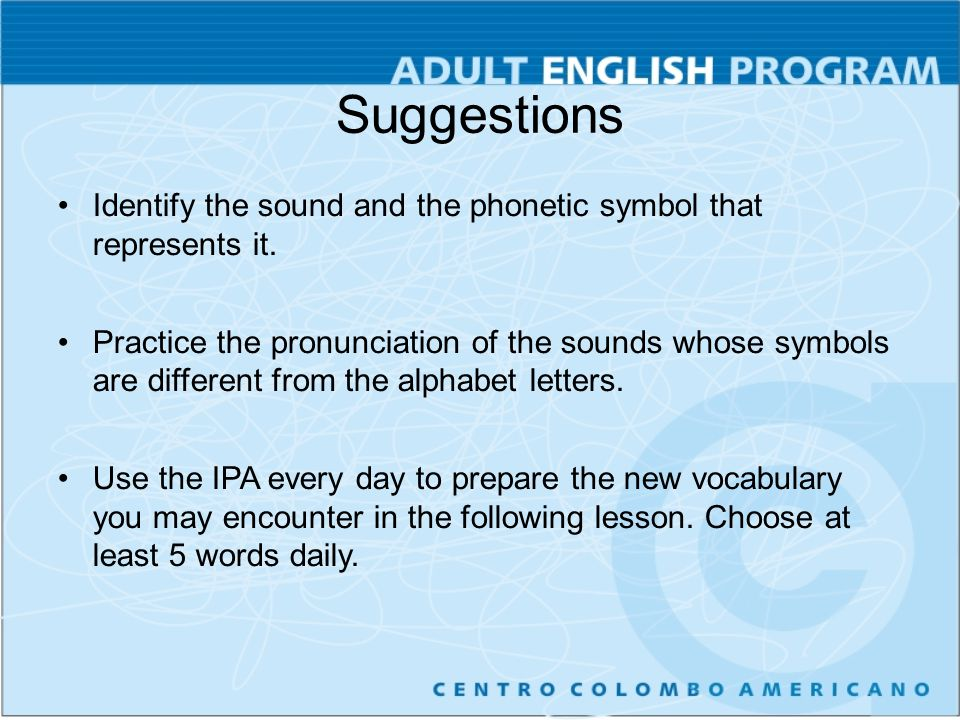 Pronunciation Using Ipa Effectively Ppt Video Online Download