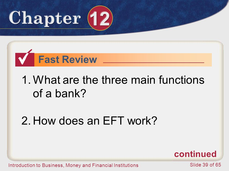 What are the three main functions of a bank