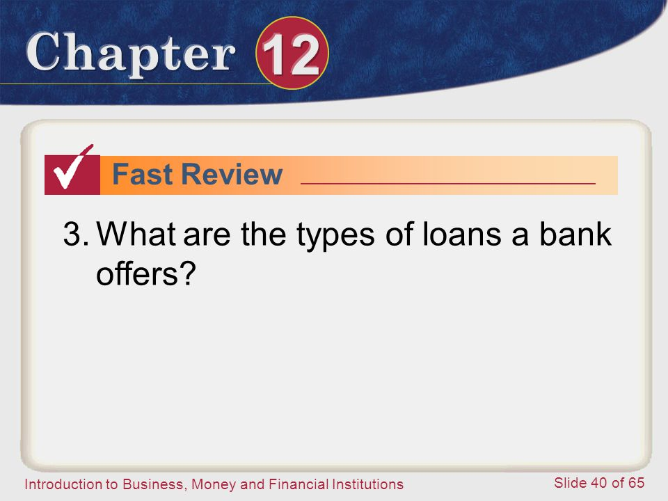 What are the types of loans a bank offers
