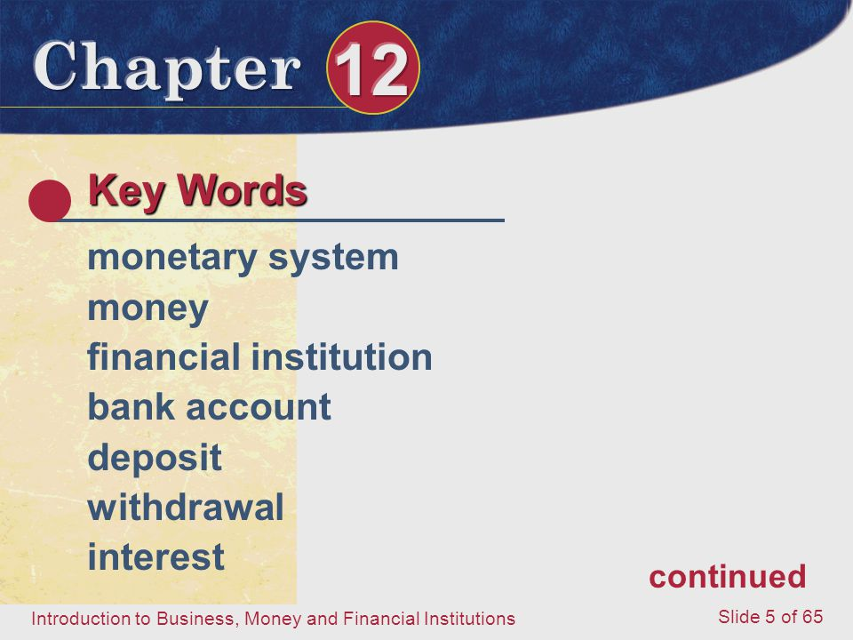 Key Words monetary system money financial institution bank account