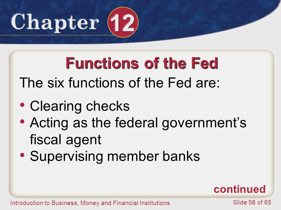 Functions of the Fed The six functions of the Fed are: Clearing checks