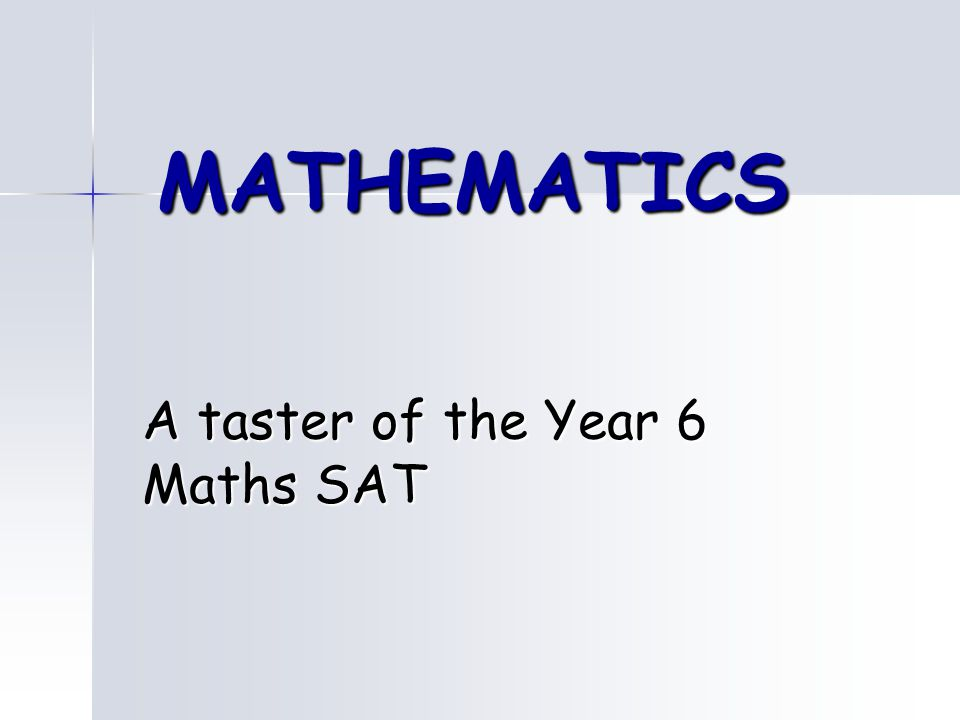 A taster of the Year 6 Maths SAT
