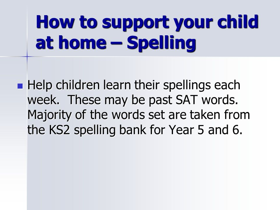 How to support your child at home – Spelling