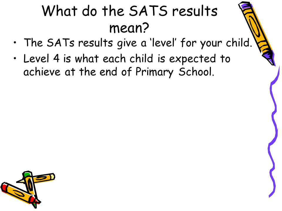 What do the SATS results mean
