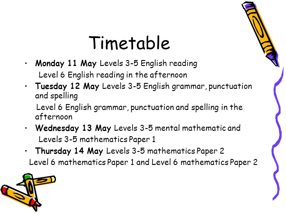 Timetable Monday 11 May Levels 3-5 English reading