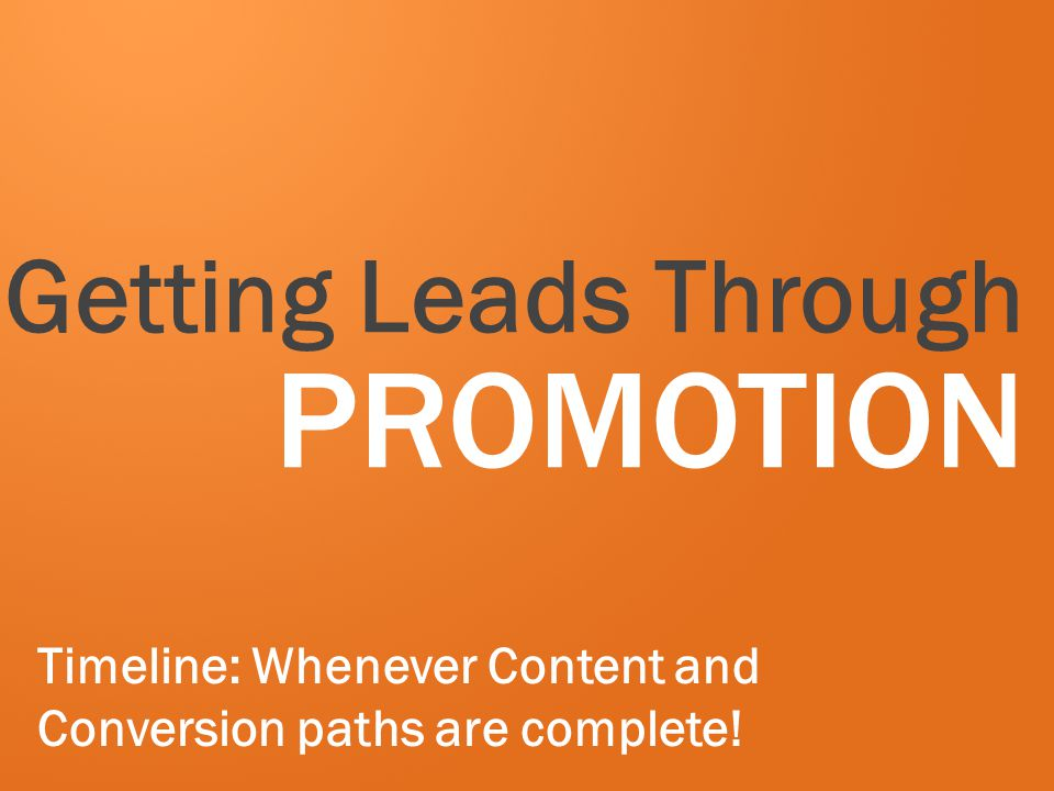 Getting Leads Through PROMOTION