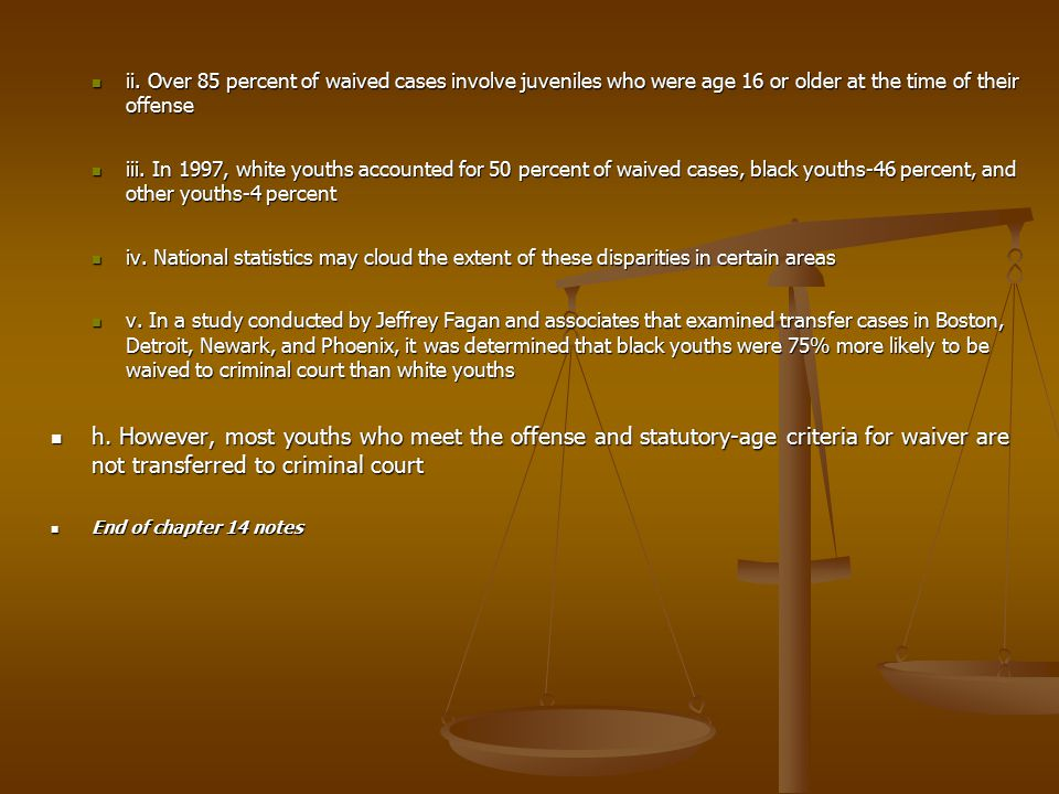 Chapter 14: The Juvenile Court - ppt video online download