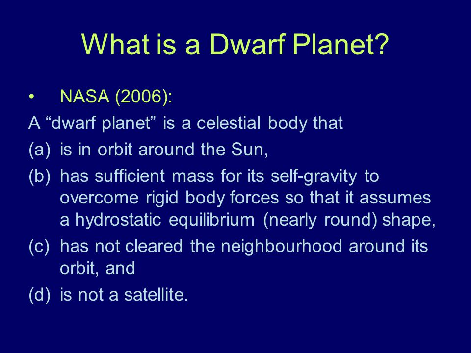 What is a Dwarf Planet NASA (2006):