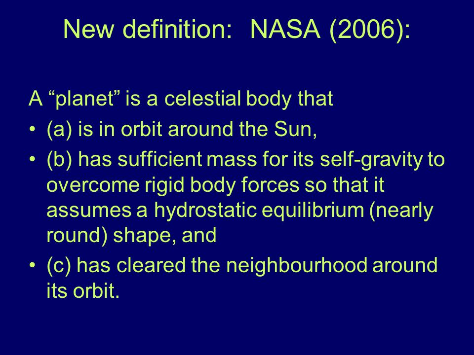 New definition: NASA (2006):