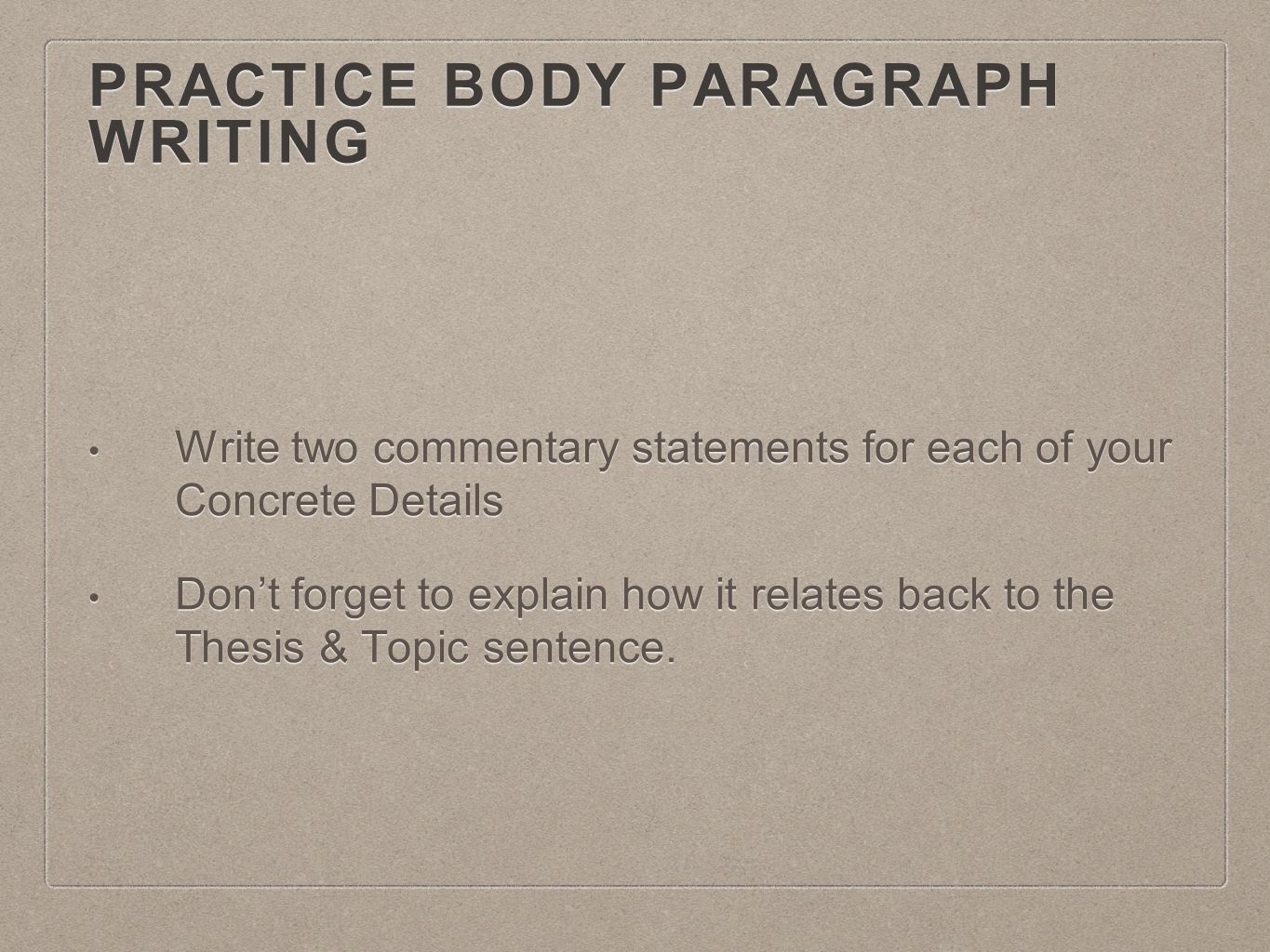 Practice Body Paragraph Writing