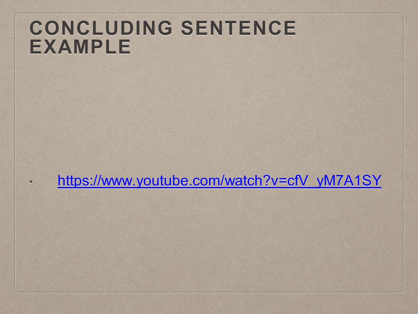 Concluding Sentence Example