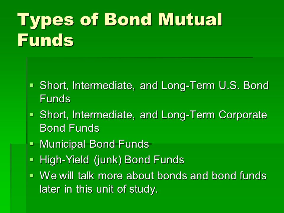 Types of Bond Mutual Funds