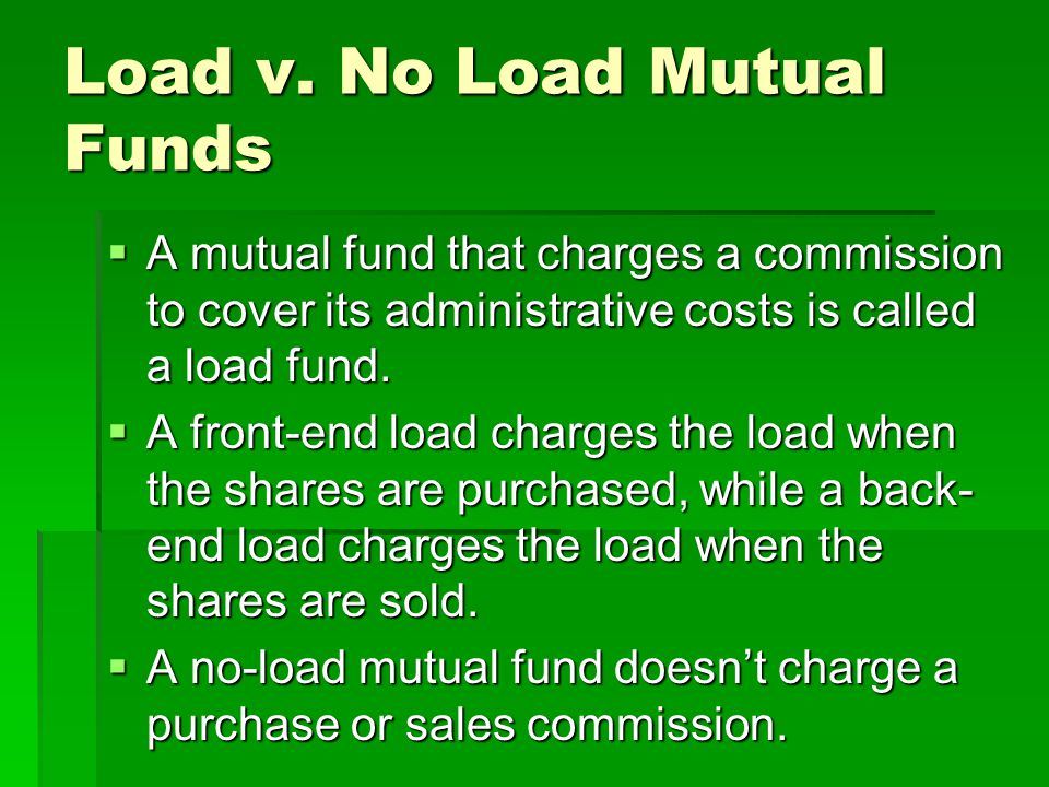 Load v. No Load Mutual Funds