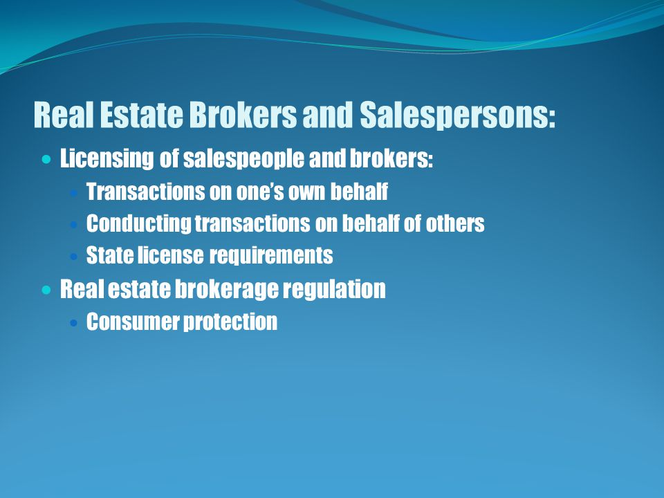 Real Estate Brokers and Salespersons: