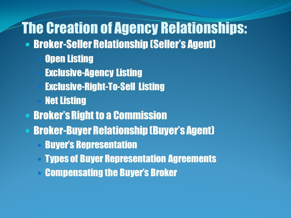 The Creation of Agency Relationships: