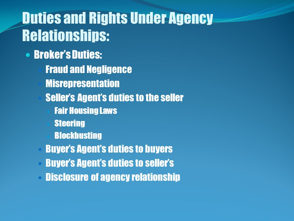 Duties and Rights Under Agency Relationships: