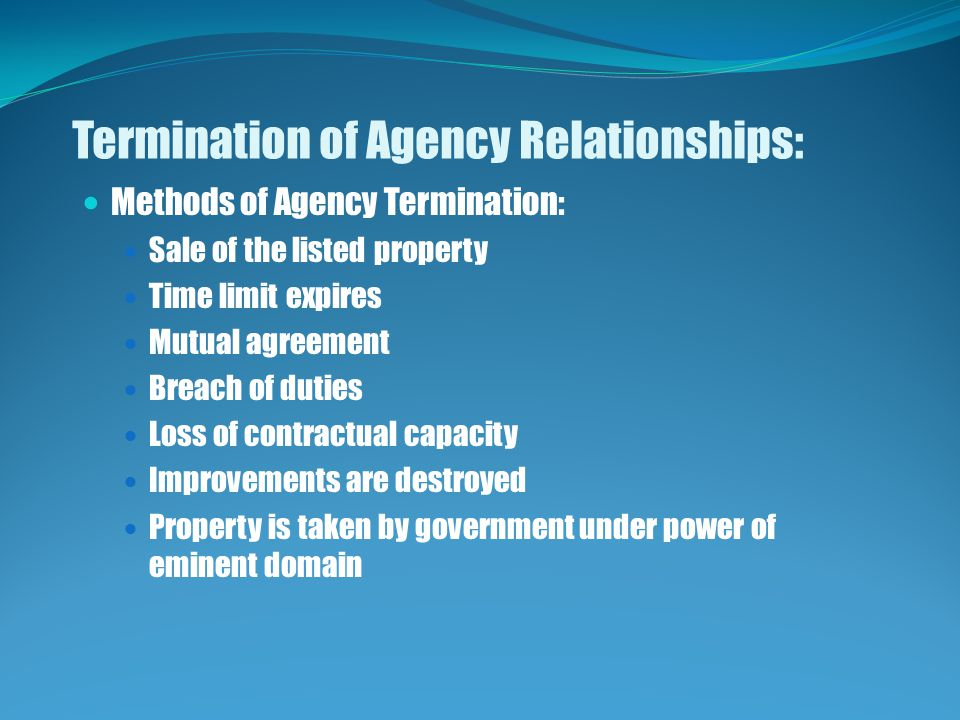 Termination of Agency Relationships: