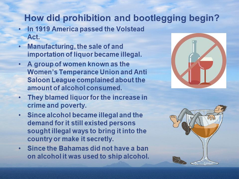 Prohibition & Bootlegging in the Bahamas - ppt video online