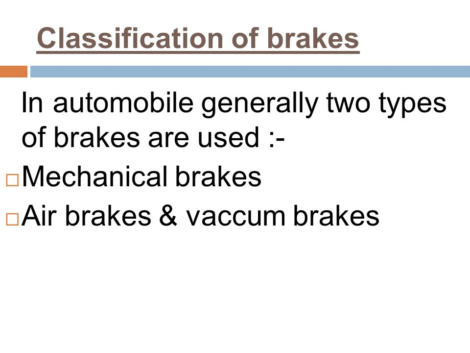 Classification of brakes