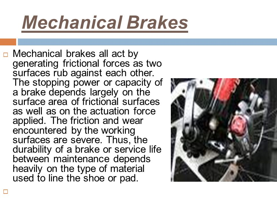 Mechanical Brakes