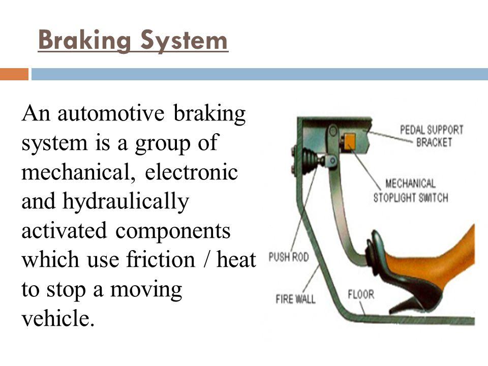 Braking System  - ppt download