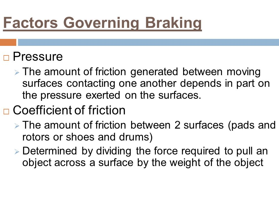 Factors Governing Braking
