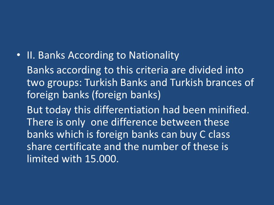 II. Banks According to Nationality
