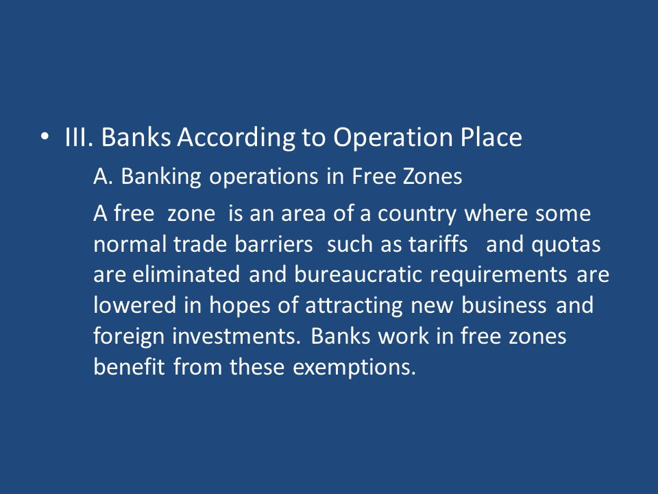 III. Banks According to Operation Place