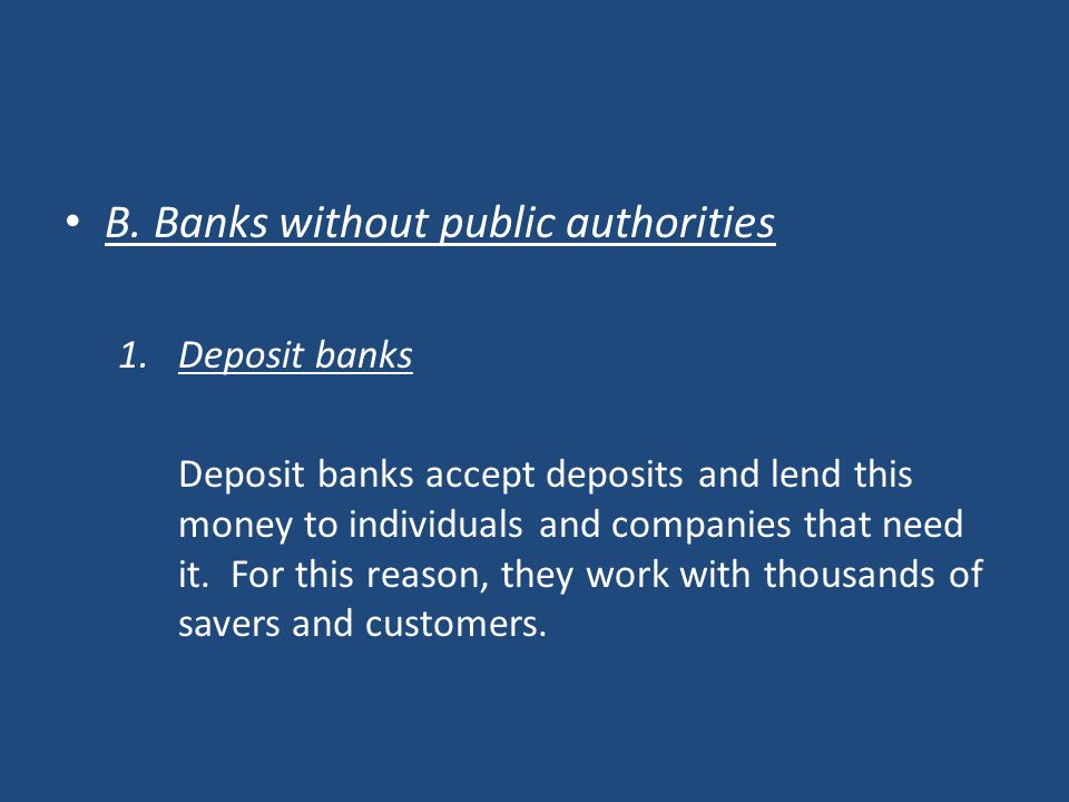 B. Banks without public authorities