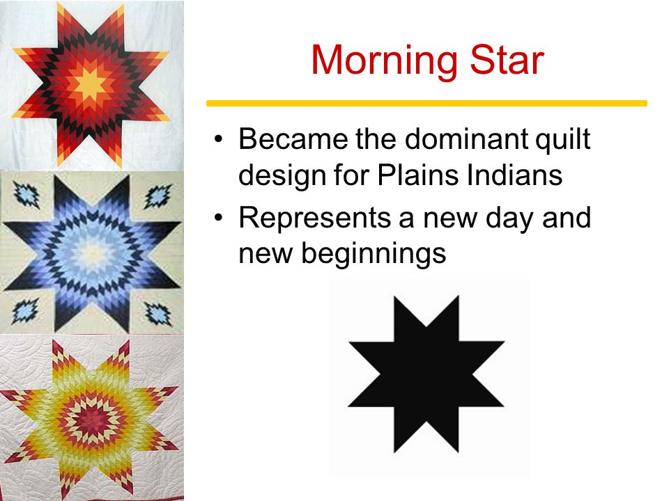 Star Quilts A History Of The Plains Indians Quilting Traditions