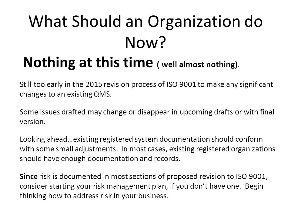 What Should an Organization do Now