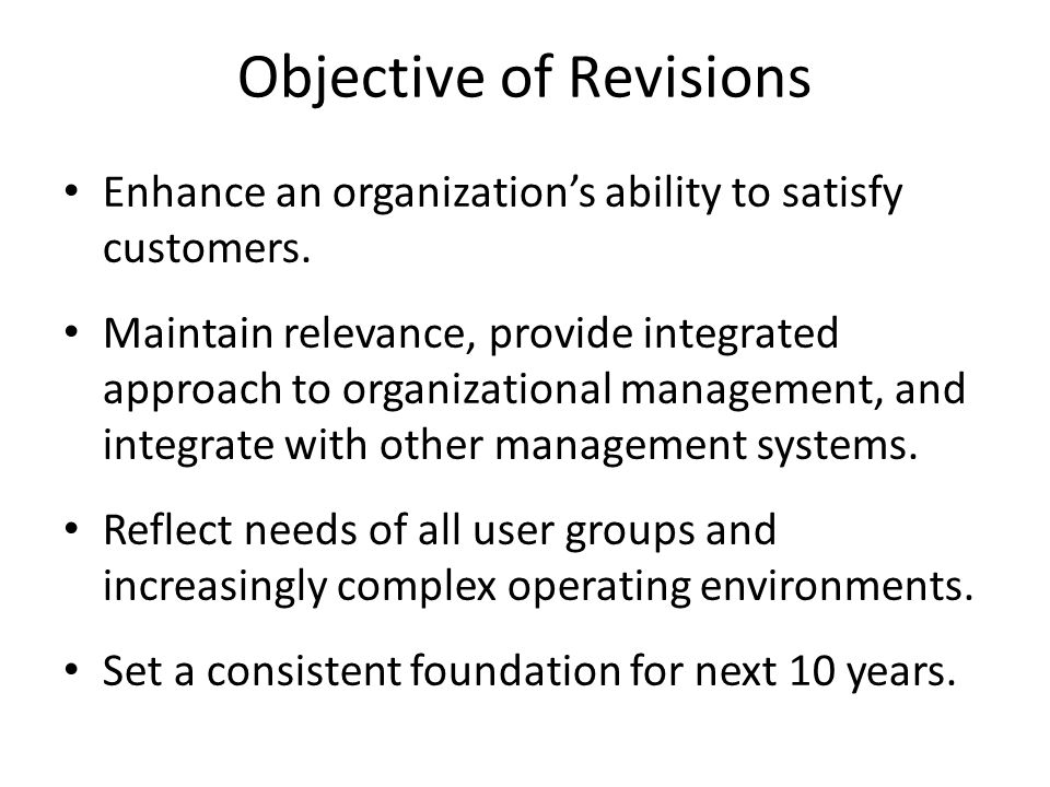 Objective of Revisions
