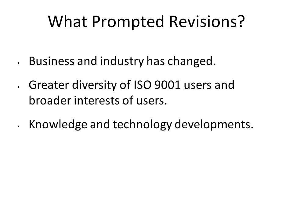 What Prompted Revisions