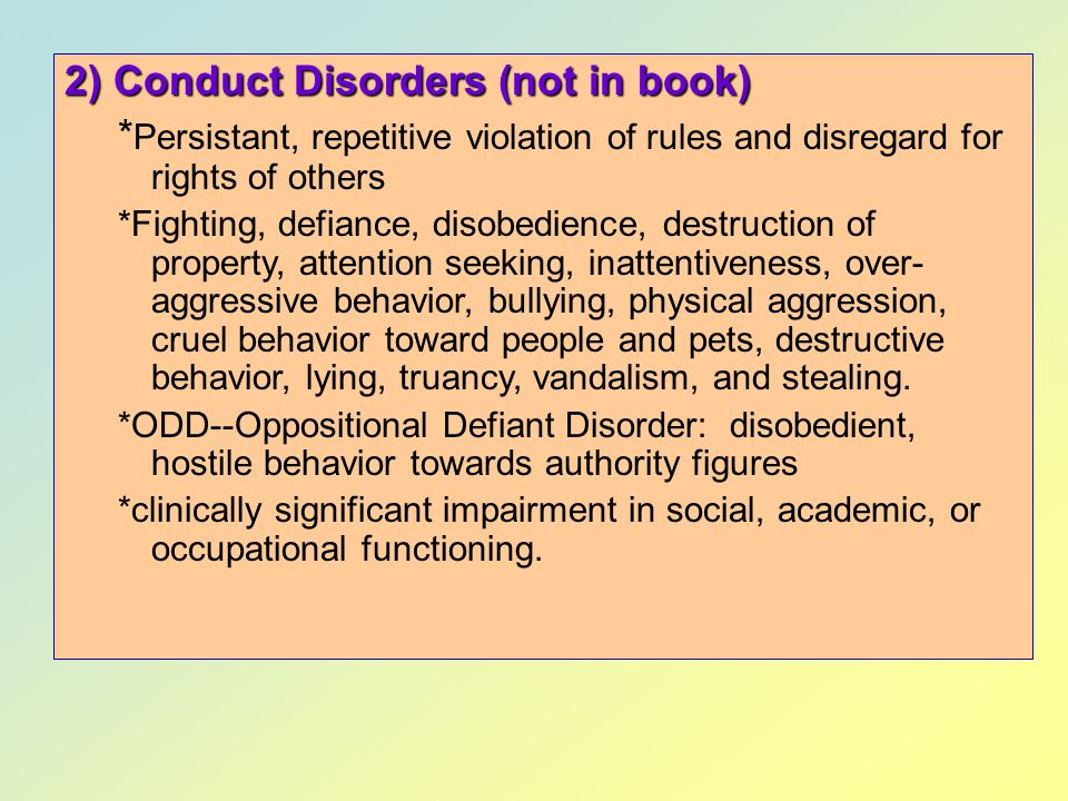 2) Conduct Disorders (not in book)