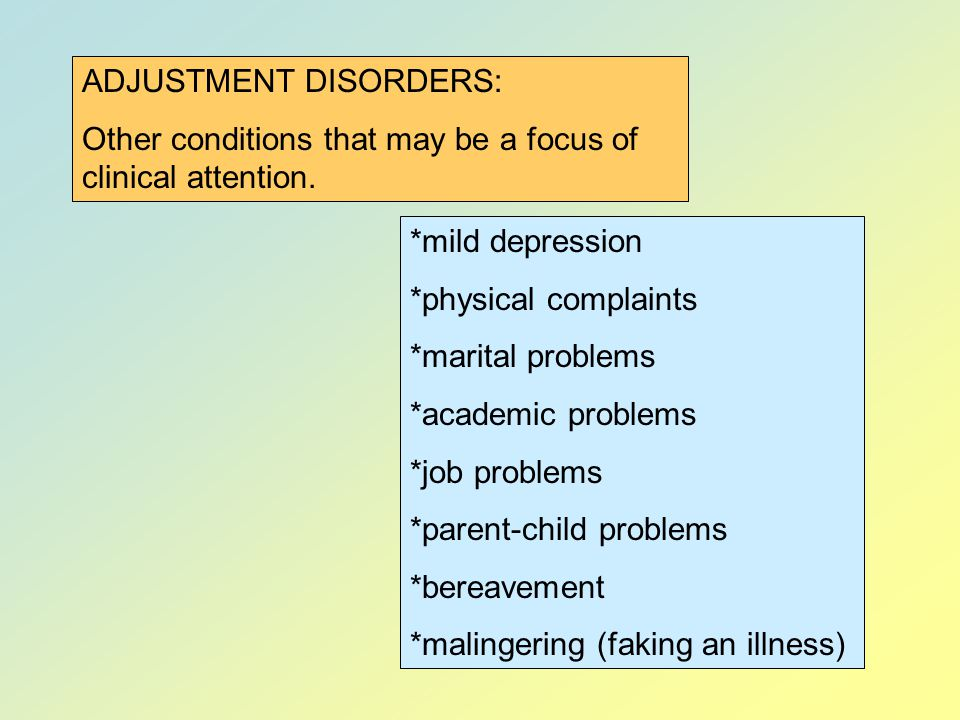 ADJUSTMENT DISORDERS: